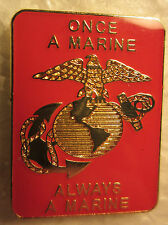 """*Marine """"Once a Marine Always a Marine""""-3/4 x 1 inch- Lapel pin,Tie Tack,Hat pin"""