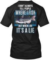On trend Its A Lie Catfish - I Don't Always Tell Hanes Tagless Tee T-Shirt