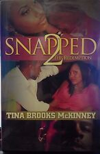 Snapped 2: The Redemption by Tine Brooks McKinney new hardcover urban fiction