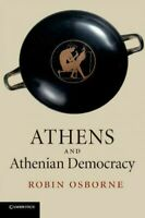 Athens And Athenian Democracy, Paperback by Osborne, Robin, Brand New, Free s...