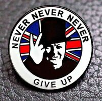 WW2 Winston Churchill NEVER GIVE UP Britain GB V For Victory BREXIT Pin Badge