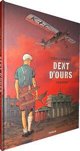 BD - DUPUIS - DENT D'OURS T.03 : WERNER