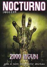 rivista NOCTURNO DOSIER ANNO 2006 NUMERO 52 2000 INCUBI