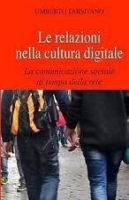 Le relazioni nella cultura digitale: La comunicazione sociale al tempo della ret