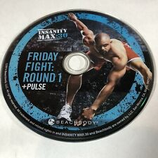 Insanity Max 30 · Friday Fight: Round 1 / Pulse • Beachbody · Replacement Disc