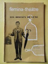 Femina Théâtre 1956 Marcel Aymé Les Oiseaux de Lune comédie en 4 actes