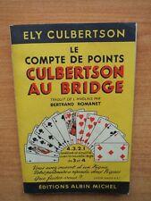 LE COMPTE DES POINTS CULBERTSON AU BRIDGE