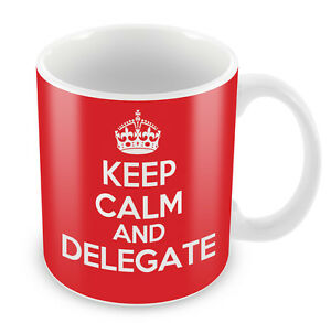 KEEP CALM and DELEGATE - Coffee Cup Gift Idea present Office Boss Workplace xmas