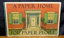 A PAPER HOME FOR PAPER PEOPLE By Edith A. Root 1909 Saalfield Publishing