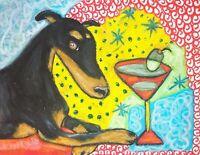 DOBERMAN PINSCHER Martini Magic Dog Pop Outsider Vintage Art 8 x 10 Signed Print