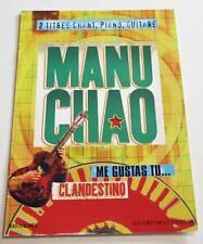 Partition double sheet music MANU CHAO : Me Gustas Tu + Clandestino * 90's