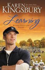 Learning (Bailey Flanigan Series) by Karen Kingsbury
