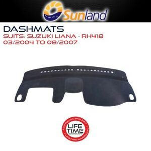 Sunland Dashmat Fits Suzuki Liana RH418 03/2004-08/2007 For All Models Cover