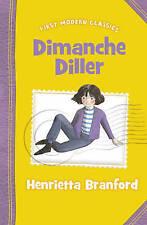 First Modern Classics - Dimanche Diller, New, Henrietta Branford Book