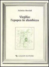 Nicholas Mark Horsfall, Virgilio: l'epopea in alambicco, Liguori, Napoli 1991