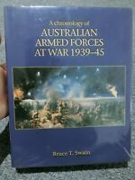 A Chronology of Australian Armed Forces at War, 1939-45 by Bruce Swain (2001)
