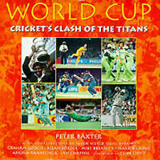 World Cup: Cricket's Clash of the Titans (Cricket World Cup), Baxter, Peter J.,