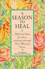 A Season to Heal: Help and Hope for Those Working