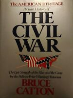 Picture History Of The Civil War Bruce Catton Robert E Lee Gettysburg American
