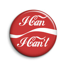 LEAGUE OF GENTLEMEN, I CAN I CAN'T 25mm Button Badge. FREE POST
