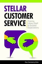 STELLAR CUSTOMER SERVICE - CHAKRABORTY, MOU (EDT) - NEW PAPERBACK BOOK
