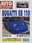 AUTO HEBDO n°796 du 17 Septembre 1991 Bugatti EB110 Schumacher