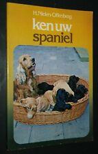 Ken Uw Spaniel by H. Nielen-Offenberg Book in Dutch