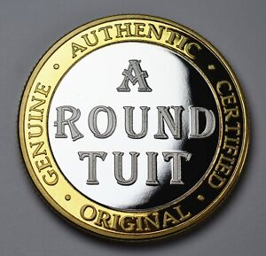 'A ROUND TUIT' Extremely Rare Coin. Gift/Present. Silver 24ct Gold Clad Bi Metal