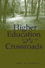Higher Education at a Crossroads (Higher ed, V. 16)