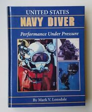 United States Navy Diver by Mark V. Lonsdale - New - Autographed