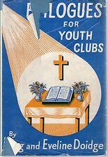 EPILOGUES FOR YOUTH CLUBS - Reg & Eveline Doidge - H/B D/J - 1957