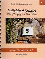 Simply Charlotte Mason Individual Studies, Grade 5 Lesson Plans Sonya Shafer