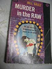 Murder In The Raw -Bill Gault Vintage Pb 1955