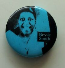 BESSIE SMITH EMPRESS OF THE BLUES OLD METAL BUTTON BADGE FROM THE 1980's VINTAGE