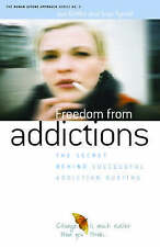 Freedom from Addiction The Secret Behind Successful Addiction Busting by Tyrrell