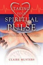 Taking Your Spiritual Pulse, Musters, Claire, 0899573770, Book, Good
