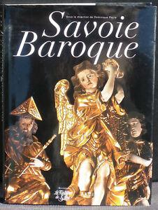 Dominique Peyre (dir) Savoie baroque La Fontaine de Siloé NM