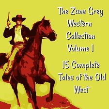 Zane Grey 15 Complete Tales of the Old West - Volume 1 - 140 Hours MP3 DOWNLOAD