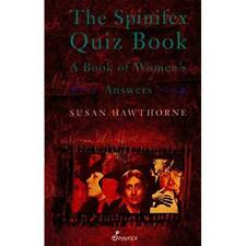The Spinifex Quiz Book - Paperback NEW Susan Hawthorne 2003-09-01