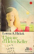 L'Histoire d'Helen Keller * Lorena A. HICKOK * folio junior roman jeunesse