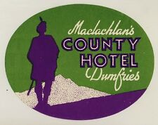 Maclachlan's County Hotel DUMFRIES Scotland * Old Luggage Label Kofferaufkleber