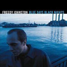 FREEDY JOHNSTON, Blue Days, Black Nights, Excellent