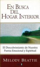 En Busca Del Hogar Interior: El Descubrimiento de Nuestra Fuerza Emocional y Esp