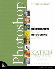 Photoshop Restoration and Retouching by Katrin Eismann; Wayne C. Palmer
