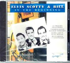 ELVIS SCOTTY & BILL / In The Beginning - Sealed CD