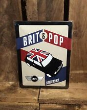 Mini since 1959 Brit and pop medium Vintage Retro Tin Signs. Quote sign