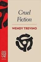 Cruel Fiction, Paperback by Trevino, Wendy, Like New Used, Free shipping in t...