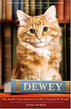 Dewey: The small-town library-cat who touched the world,Vicki  ,.9780340960776