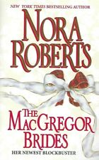 The MacGregor Brides by Nora Roberts (1997, Paperback)...