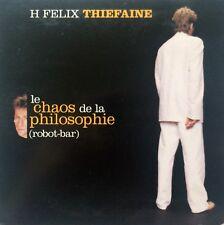 HUBERT-FELIX THIEFAINE - LE CHAOS DE LA PHILOSOPHIE (ROBOT-BAR) (AUS. PRESSING P